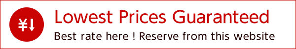 Best Rate! Exclusively for reservations on the official site! Best Rate Guarantee We offer you the most money-saving lowest price